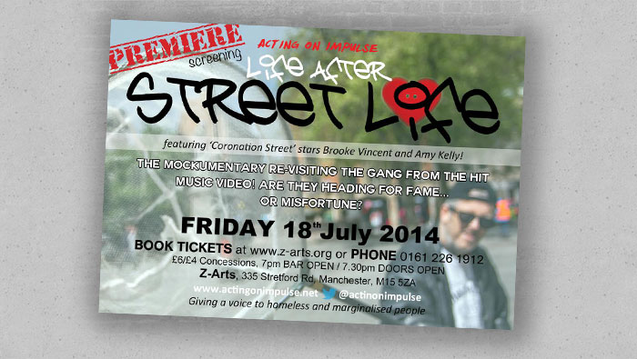 'Life after Street Life' Premiere 18th July