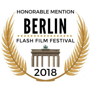 Honourable mention at Berlin Flash Film Festival 2018